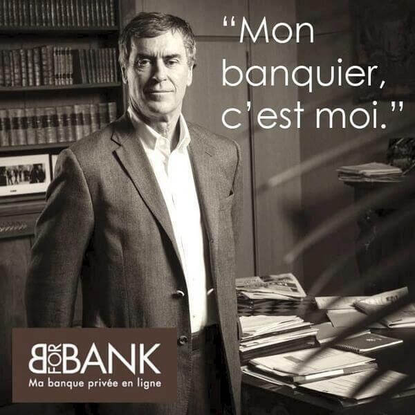 Mon banquier, c'est moi