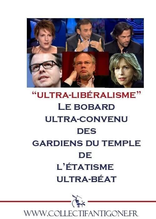 Ultra-libéralisme : les gardiens du temple
