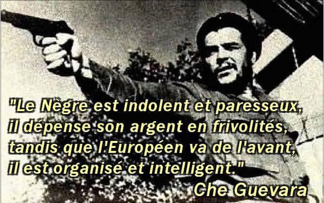 Et Che Guevara, il est quoi alors ?