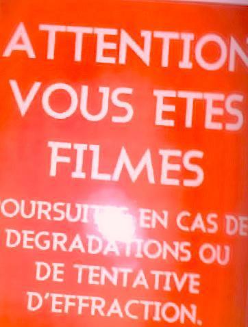 Attention vous êtes filmés