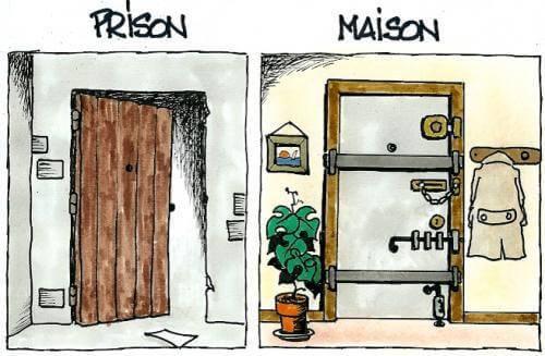 Prison. Maison.