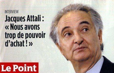 Jacques Attali a trop de pouvoir d'achat