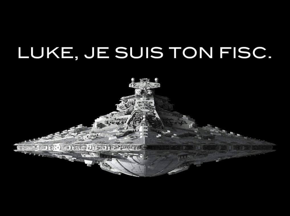 Luke… Je suis ton fisc